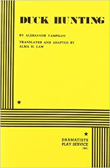 Book Duck Hunting - Acting Edition by translated by Alma H. Law Aleksandr Vampilov (1980-10-01)