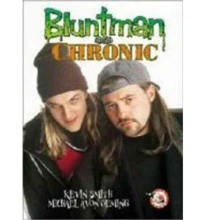 Smith, Kevin [ Bluntman and Chronic - Greenlight ] [ BLUNTMAN AND CHRONIC - GREENLIGHT ] Jul - 2006 { Paperback }