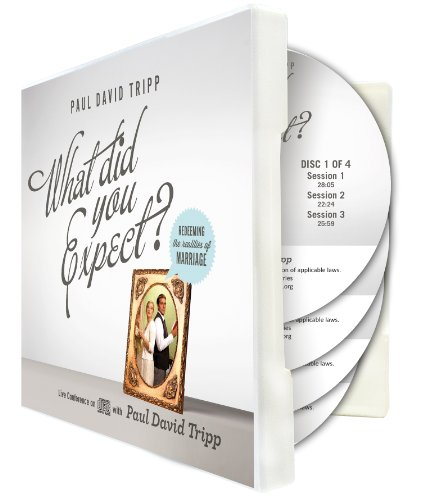 What Did You Expect? A Live Conference on CD by Paul Tripp Ministries