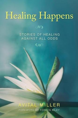 Download Healing Happens: Stories of Healing Against All Odds pdf