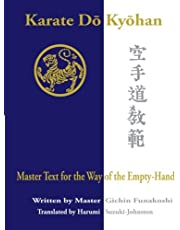 Karate Do Kyohan: Master Text for the Way of the Empty-Hand