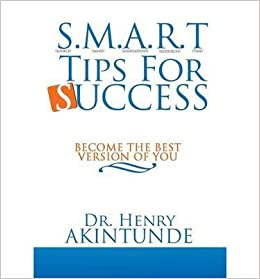 S M A R T Tips for Success : Become the Best Version of You(Hardback