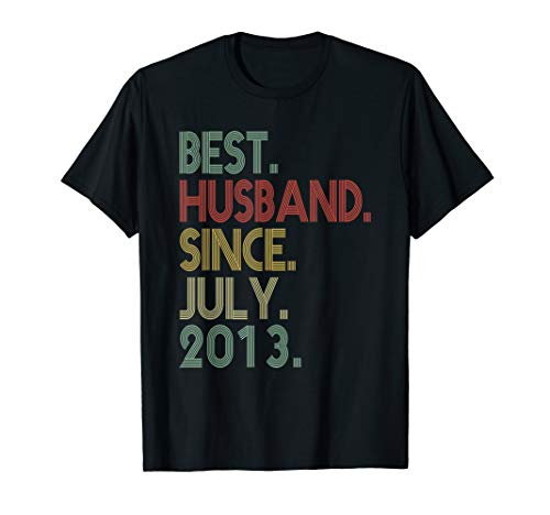 6th Wedding Anniversary Gifts Husband Since July 2013 Tee (Best Anniversary Gift Ever)