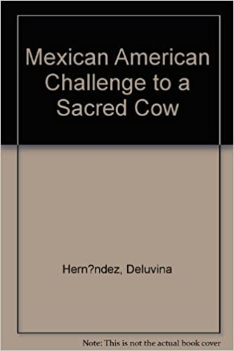Gratis eBook Mexican American Challenge to a Sacred Cow PDF iBook PDB