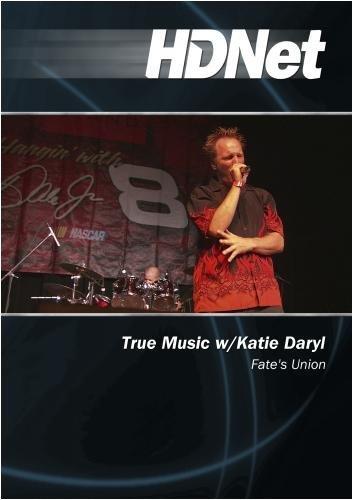 True Music w/Katie Daryl: Fate's Union by Katie Daryl by HDNet