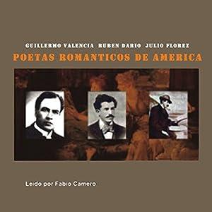 Poetas Romanticos de America (Texto Completo) [Romantic Poets of America ] Audiobook