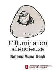 L'illumination silencieuse : Le message du maître zen Wanshi au XIIe siècle
