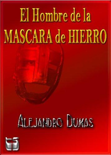El Hombre de la Mascara de Hierro (Spanish Edition) by [Dumas, Alejandro