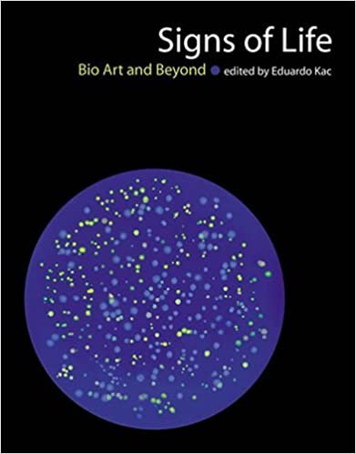 Book Signs of Life: Bio Art and Beyond (Leonardo Book Series) (2009-09-18)