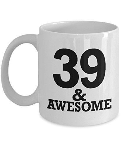 Gifts for 39 Year Old Man Coffee Mug - Awesome 39th Birthday Ideas for Men - 1979 Anniversary Cup for Him Dad Husband Brother in Law Coworkers Uncle