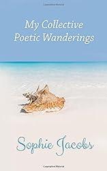 My Collective Poetic Wanderings