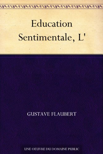 Education Sentimentale, L' (French - Ebooks Education Free