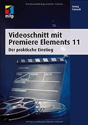 Videoschnitt mit Premiere Elements 11: Der praktische Einstieg (mitp Grafik)