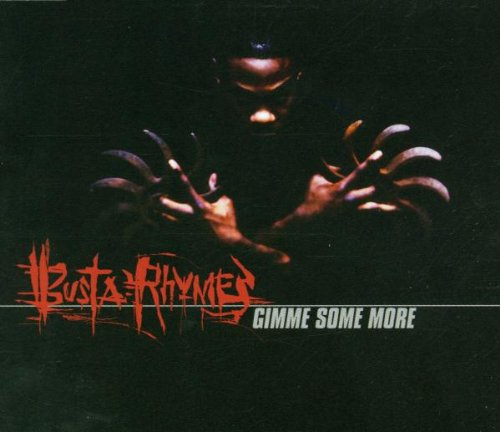 Rhymes Singles Busta - Gimme Some More