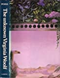 The Unknown Virginia Woolf, Poole, Rogers, 0521219876