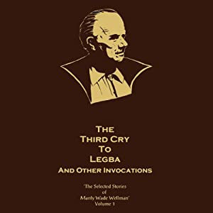 The Third Cry to Legba and Other Invocations Audiobook
