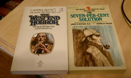 Set of 2 Sherlock Holmes Tie-in Novels (The Seven-Per-Cent Solution, The West End Horror)