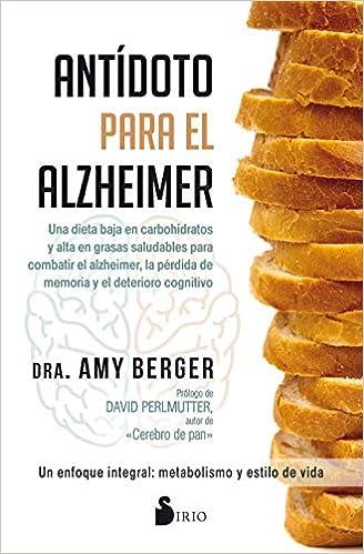 Antídoto para el Alzhéimer: Amazon.es: BERGER, AMY ...