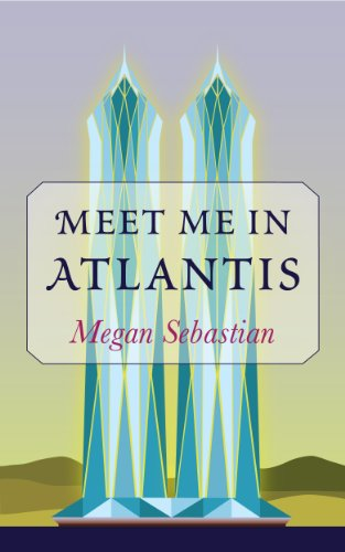 Image result for meet me in atlantis by megan sebastian