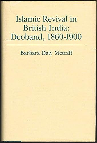 Buy Metcalf:islamic Revival In British India: Deoband 1860