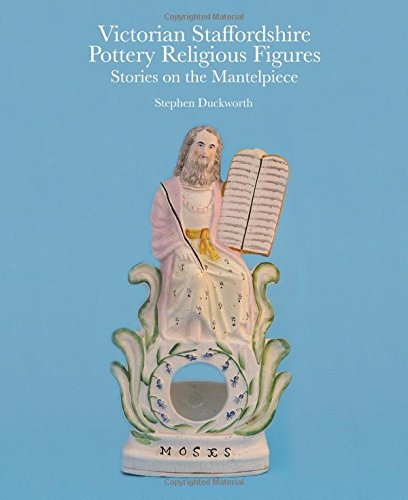 Victorian Staffordshire Pottery Religious Figures: Stories on the Mantelpiece