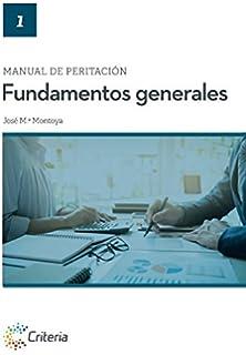 Manual de peritación. Fundamentos generales (Manuales de peritación)