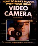 img - for How To Make Home Movies book / textbook / text book