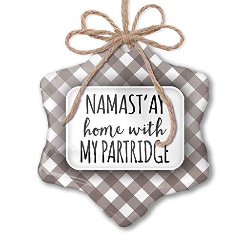 NEONBLOND Christmas Ornament Namast'ay Home with My Partridge Simple Sayings Grey White Black Plaid (Family Partridge Shopping Bag)