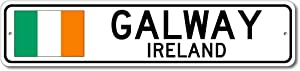 Galway, Ireland - Irish Flag Street Sign - Metal Novelty Sign, Gift Sign, Man Cave Street Sign, Ireland City Sign, Irish Pub and Bar Wall Decor, Made in USA - 4x18 inches