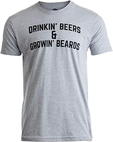 Drinkin' Beers & Growing Beards | Funny Drinking Buddies Beer Games Party T-Shirt-(Adult,2XL) Sport Grey