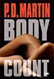 Body Count, P. D. Martin, 0778324117