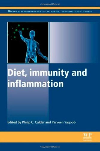Diet, Immunity and Inflammation (Woodhead Publishing Series in Food Science, Technology and Nutrition)