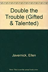 Double the Trouble (A Gifted & Talented Reader) Hardcover