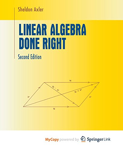 Linear Algebra Done Right (Springer Series in Computational Physics)