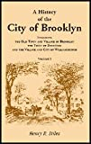 A History of the City of Brooklyn, Henry R. Stiles, 1556138040