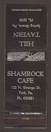 Shamrock Caf  122 N George St York Pa Hill Tavern Spring Grove Pa Matchcover