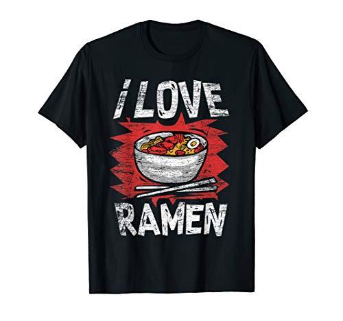 I Love Japanese Ramen Noodles T-Shirt for Ramen Lovers