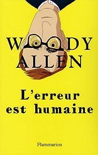 L'erreur est humaine, Allen, Woody