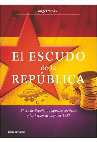 El escudo de la República: El oro de España, la apuesta soviética ...