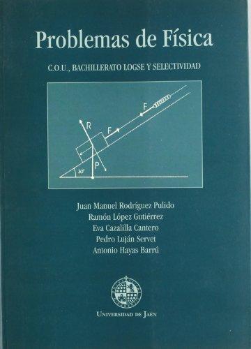 Descargar Libro Problemas De Física: C.o.u., Bachillerato Logse Y Selectividad Juan Manuel Rodríguez Pulido