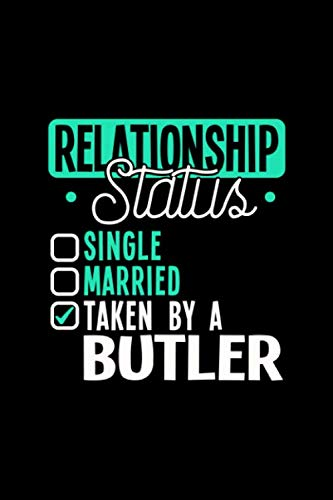 - RELATIONSHIP STATUS TAKEN BY A BUTLER: 6x9 inches checkered notebook, 120 Pages, Composition Book and Journal, lovely gift for your favorite Butler