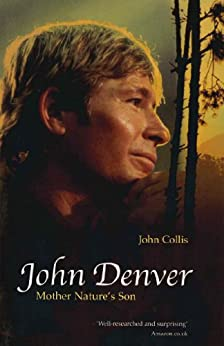 John Denver: Mother Nature's Son - Kindle edition by John ...