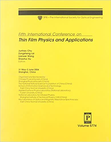 Fifth International Conference On Thin Film Physics And Applications (Proceedings of SPIE)