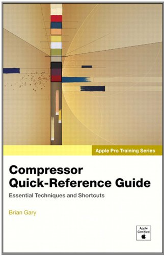 Apple Pro Training Series: Compressor Quick-Reference Guide Pdf