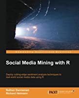 Social Media Mining with R Front Cover