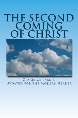 The Second Coming of Christ: Updated for the Modern Reader