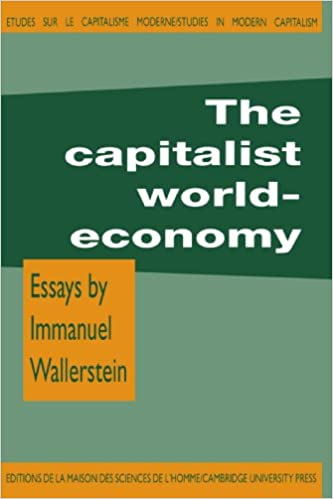 com the capitalist world economy studies in modern  the capitalist world economy studies in modern capitalism first edition edition