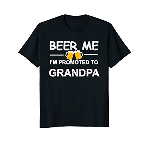 Mens Beer Me I'm Promoted To Grandpa T-shirt New Dad Est 2017 Tee Large ()