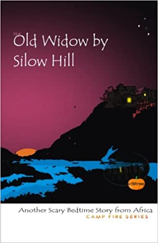 The Old Widow by Silow Hill: Another Scary Bedtime story: Tejiri