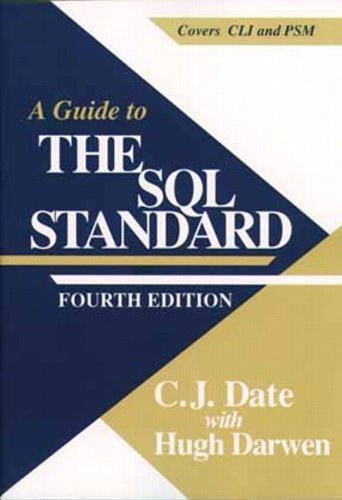 A Guide to SQL Standard (4th Edition) by C. J. Date (1996-11-18)